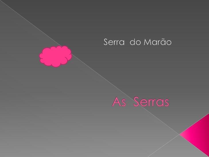 Serra  do Marão<br />As  Serras<br />