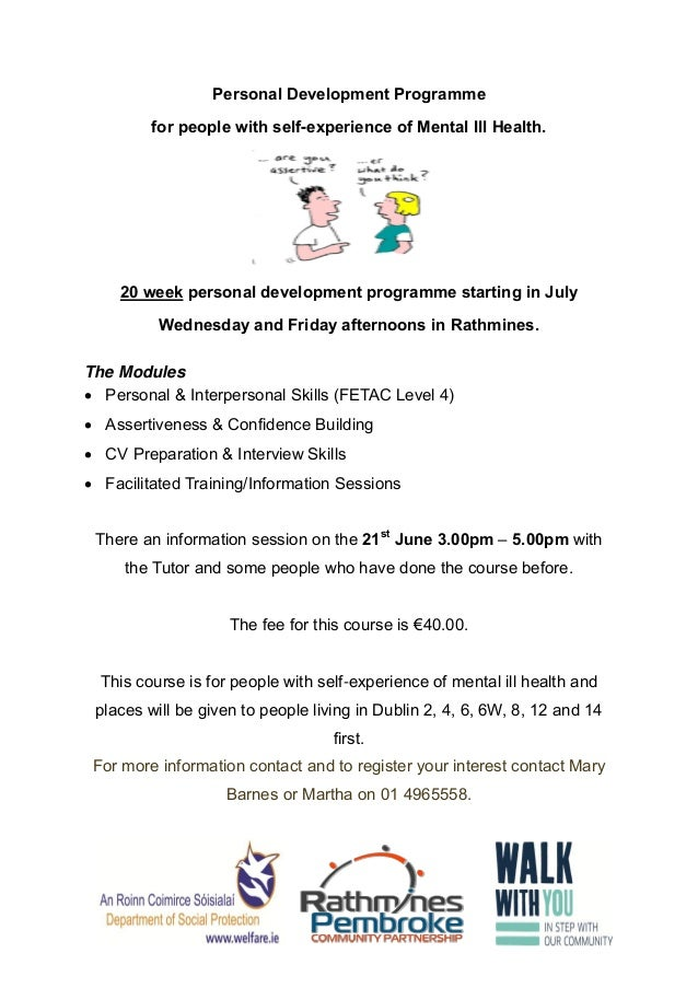 Personal Development Programmefor people with self-experience of Mental Ill Health.20 week personal development programme ...