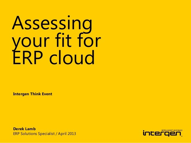 Intergen Think! Seminar: Assesing your fit for ERP cloud