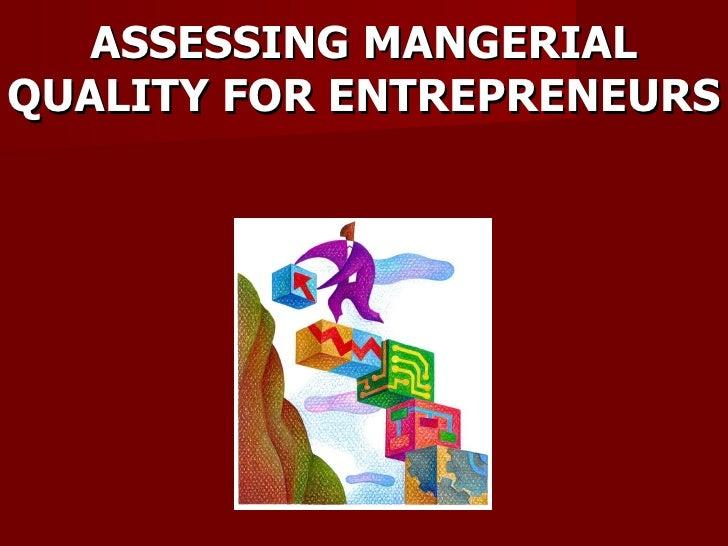 Assessing Managerial Quality For Entrepreneurs