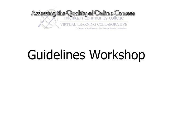 Guidelines Workshop