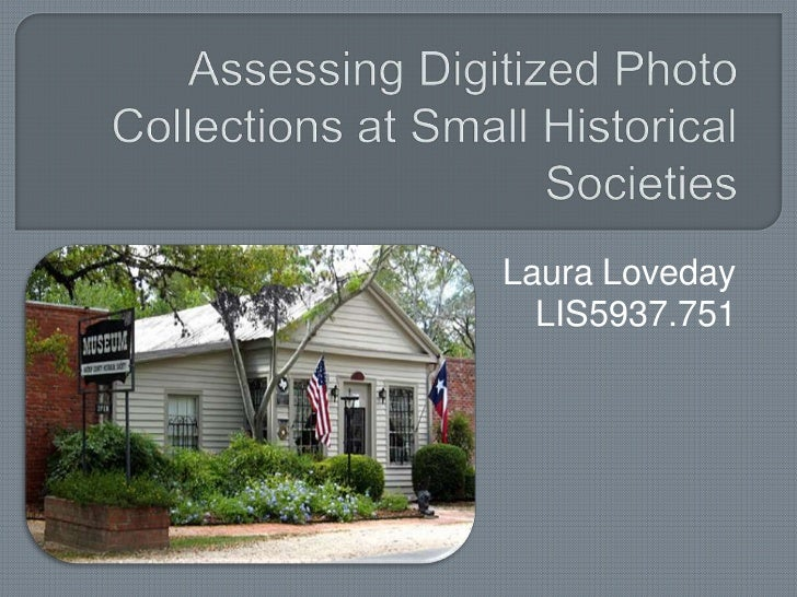 Assessing digitized photo collections at small historical societies