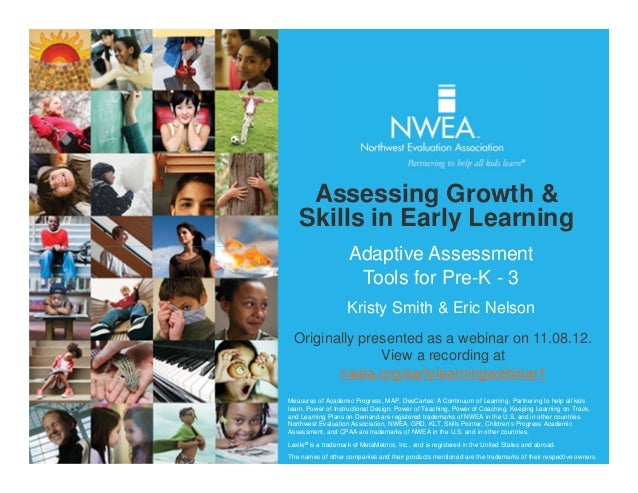 Assessing Growth &   Skills in Early Learning                     Adaptive Assessment                      Tools for Pre-K...