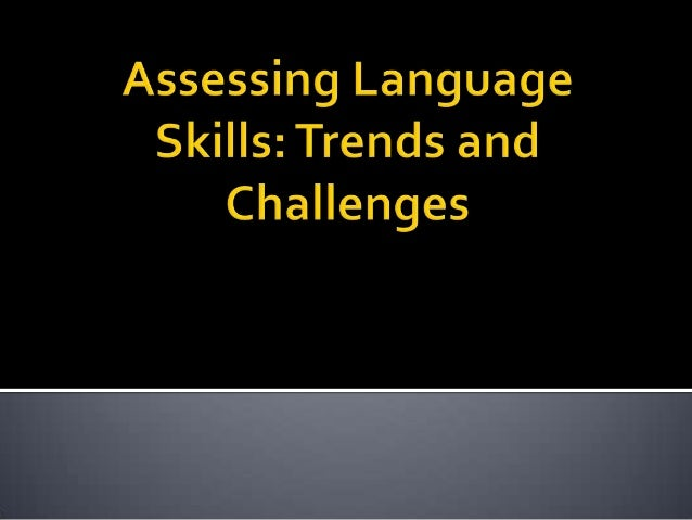 Assessing language skills