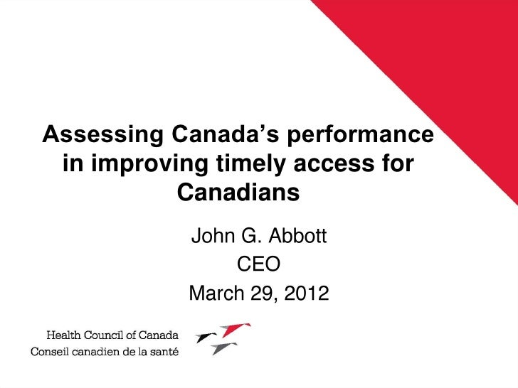 Assessing Canada's performance in improving timely access for           Canadians