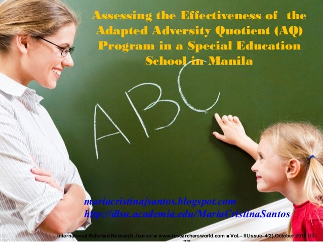 Assessing the Effectiveness of the Adapted Adversity Quotient (AQ) Program in a Special Education School in Manila Interna...