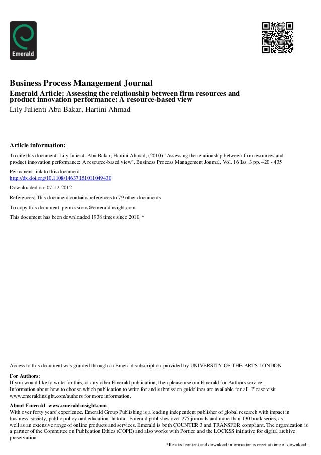 Business Process Management JournalEmerald Article: Assessing the relationship between firm resources andproduct innovatio...