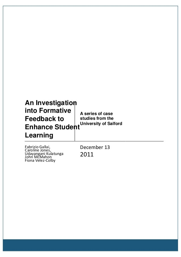 An Investigationinto Formative A series of caseFeedback to      studies from the                 University of SalfordEnha...