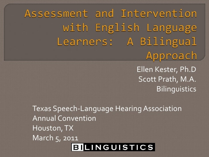 Assessment and Intervention with English Language Learners: A Bilingual Approach
