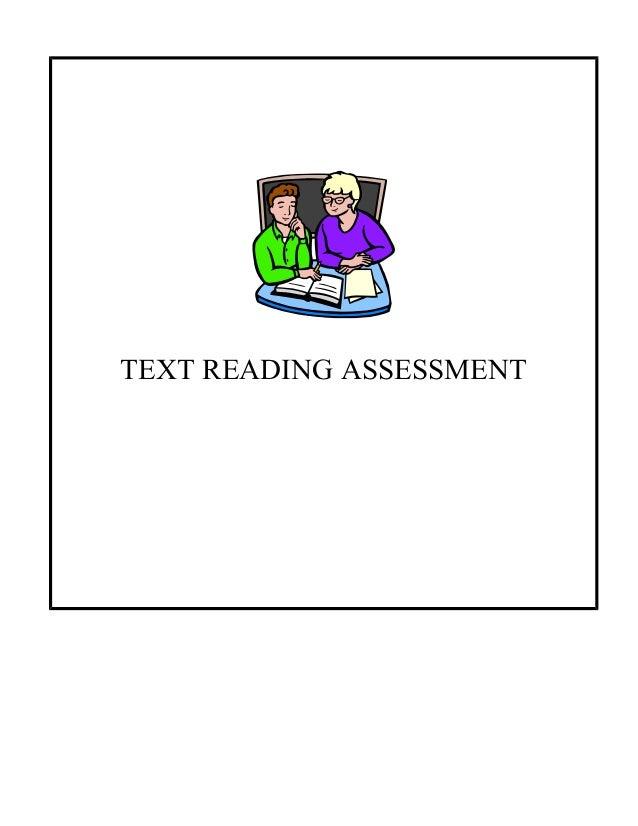 TEXT READING ASSESSMENT