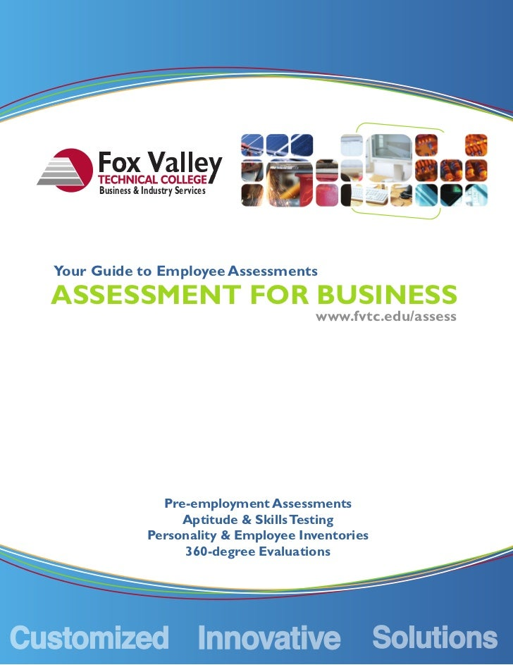 Business & Industry ServicesYour Guide to Employee AssessmentsASSESSMENT FOR BUSINESS                                     ...