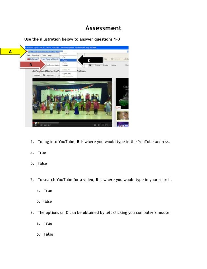 Assessment    Use the illustration below to answer questions 1-3A                                     C      B       1. To...