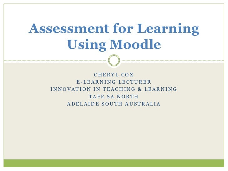 Assessment for Learning Using Moodle