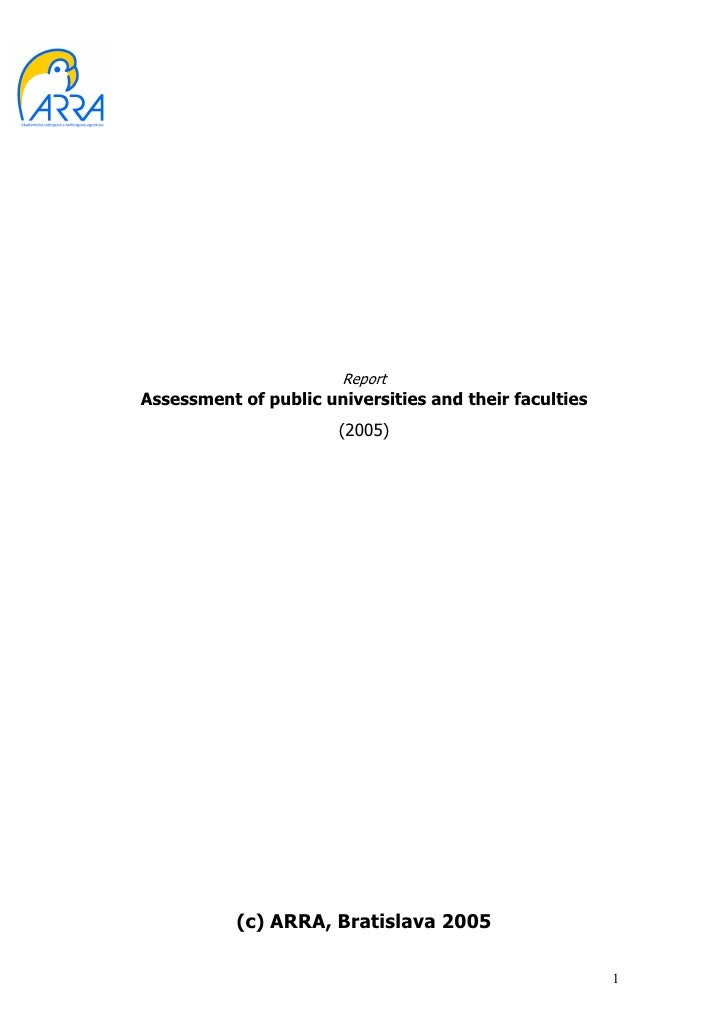 ReportAssessment of public universities and their faculties                       (2005)           (c) ARRA, Bratislava 20...