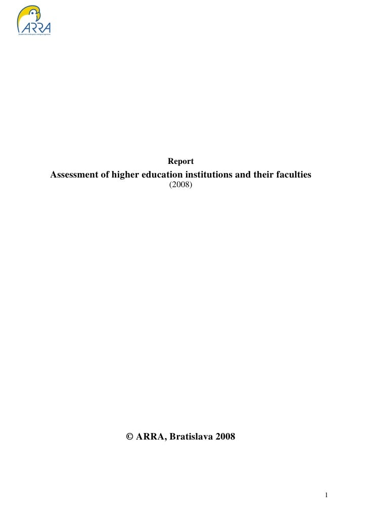 ReportAssessment of higher education institutions and their faculties                            (2008)                  ©...