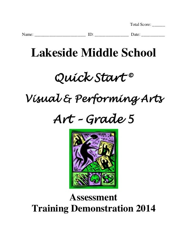 Total Score: ______ Name: ________________________ ID: ________________ Date: ___________ Lakeside Middle School Quick Sta...