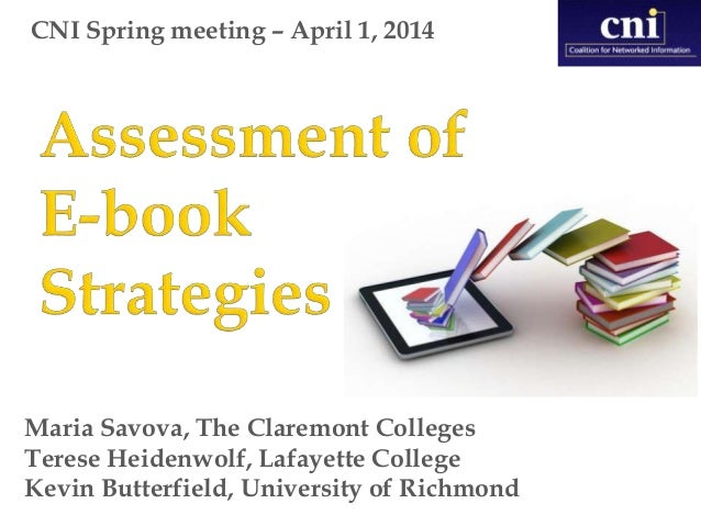 Assessment of e-book strategies - CNI Spring 2014