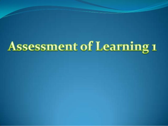 Reasons for Assessment 1. Student selection and certification 2. Instructional Monitoring 3. For:  Public accountability ...