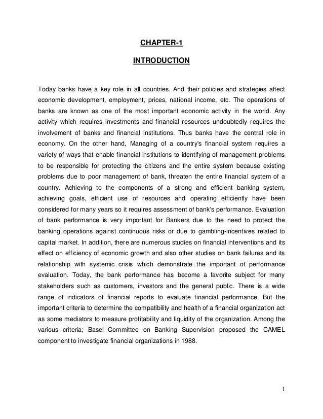 CHAPTER-1 INTRODUCTION  Today banks have a key role in all countries. And their policies and strategies affect economic de...