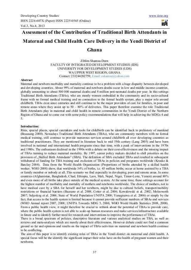 Assessment of the contribution of traditional birth attendants in maternal and child health care delivery in the yendi district of ghana