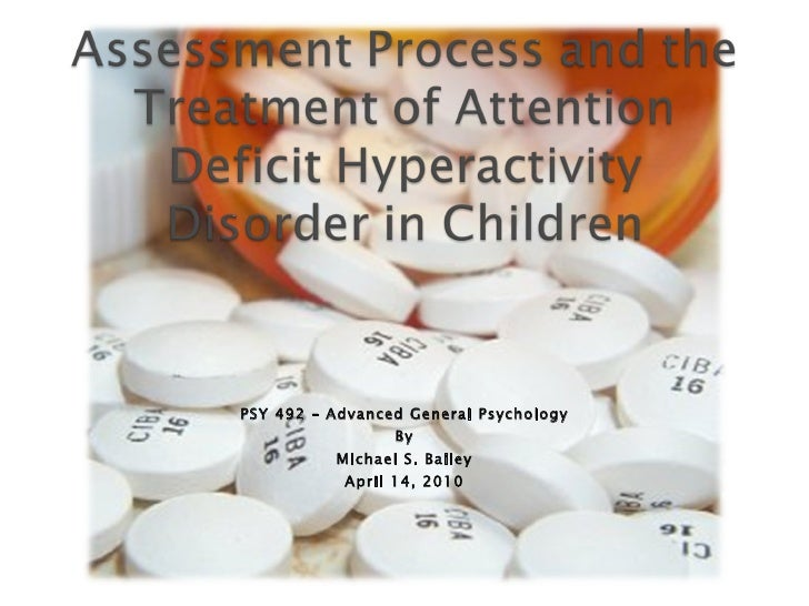 Assessment Process And The Treatment Of ADHD in Children