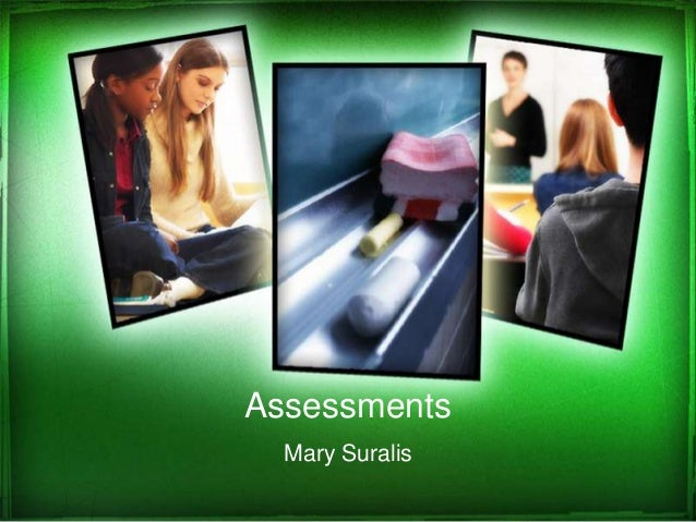 Assessments Mary Suralis