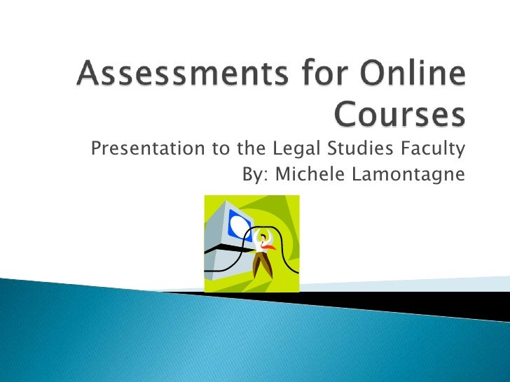 Assessments for online courses
