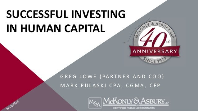 McKonly & Asbury Webinar - Successful Investing in Human Capital