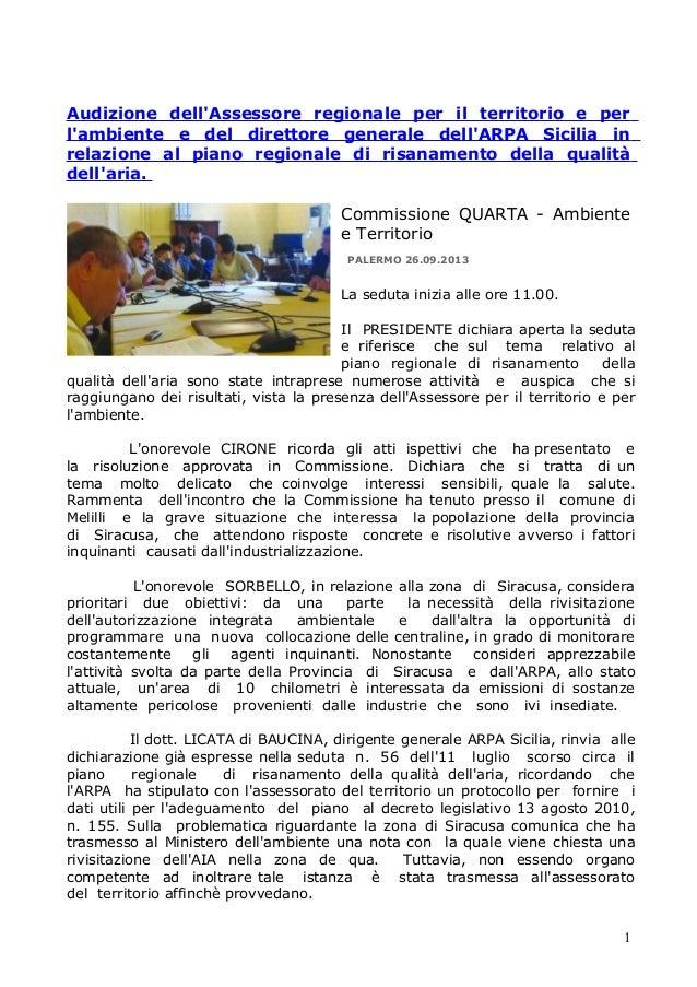 Assessore lo bello commissione  ambiente  è assolutamente vero che risulta un'azione di copia ed incolla in cui sono  stati trasferiti dati siciliani.. 26 9 13 doc