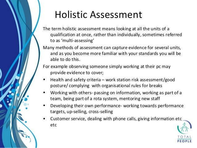 holistic and comparing is the methods of assessments essay This report explores what we have learned by comparing rubric scores big-data assessment methods provide an important alternative to traditional assessment.
