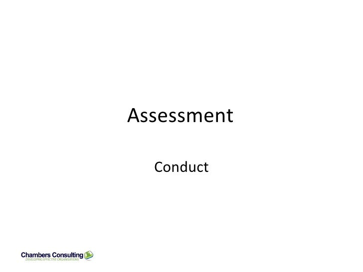 Assessment Conduct