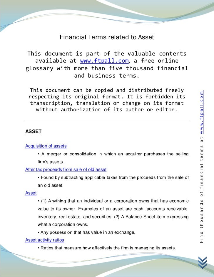 Financial Terms related to Asset This document is part of the valuable contents   available at www.ftpall.com, a free onli...