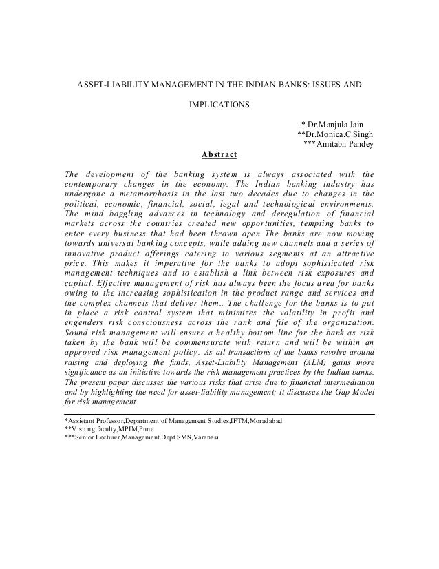 ASSET-LIABILITY MANAGEMENT IN THE INDIAN BANKS: ISSUES AND                                      IMPLICATIONS              ...
