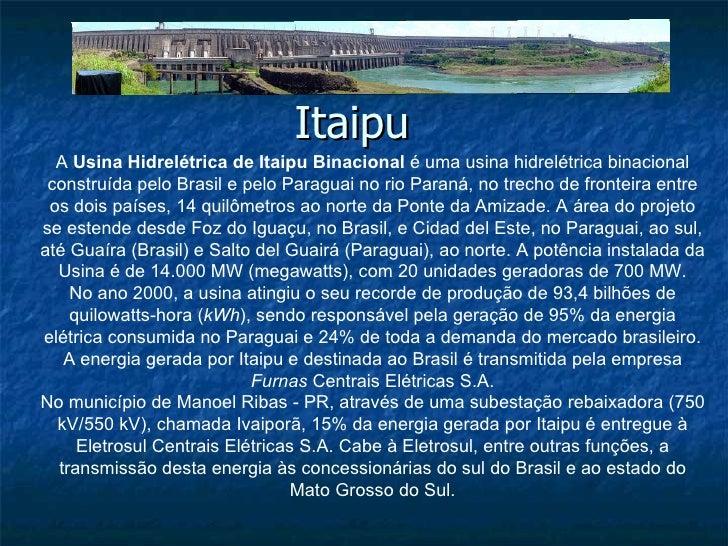Resultado de imagem para usina de itaipu historia