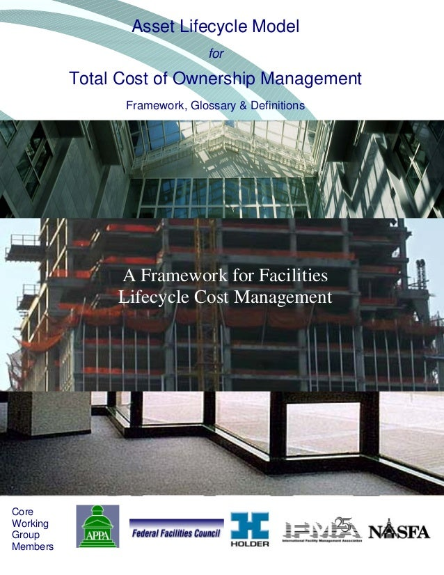 Asset Lifecycle Model                               for          Total Cost of Ownership Management                Framewo...