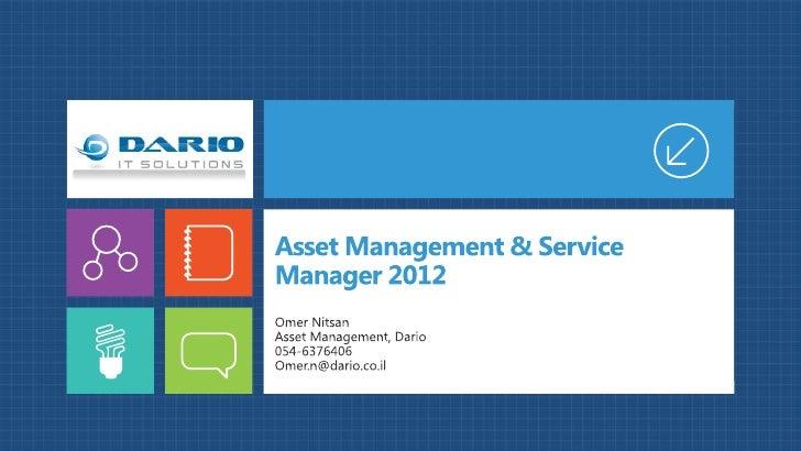 Asset Management & Service Manager 2012