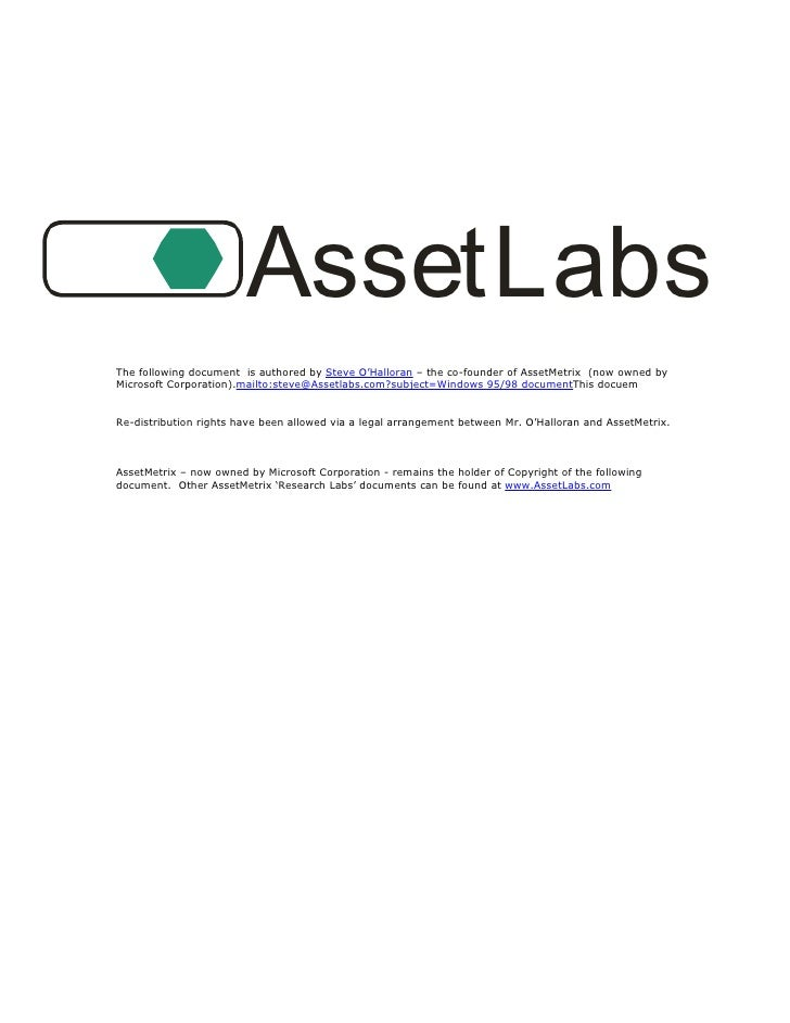 AssetLabs The following document is authored by Steve O'Halloran – the co-founder of AssetMetrix (now owned by Microsoft C...