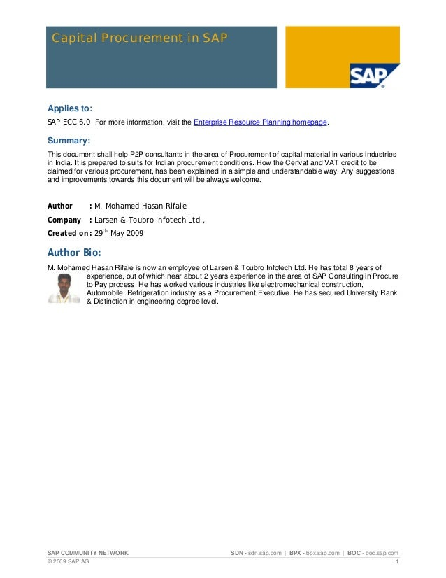 Capital Procurement in SAPApplies to:SAP ECC 6.0 For more information, visit the Enterprise Resource Planning homepage.Sum...