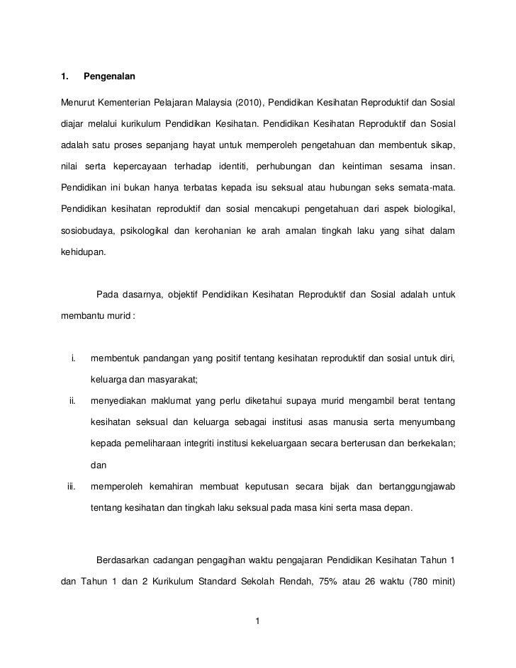 1.         PengenalanMenurut Kementerian Pelajaran Malaysia (2010), Pendidikan Kesihatan Reproduktif dan Sosialdiajar mela...