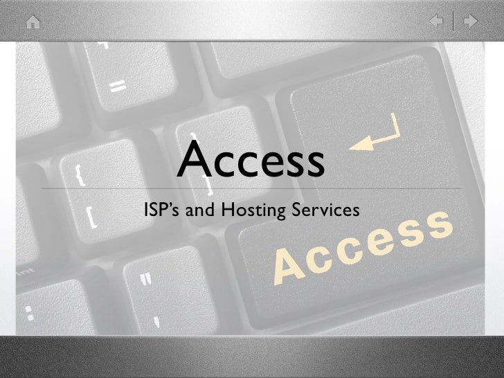 AccessISP's and Hosting Services