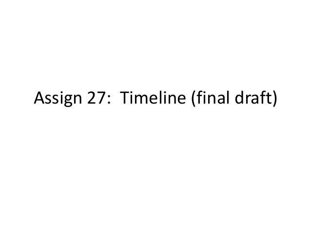 Assign 27: Timeline (final draft)