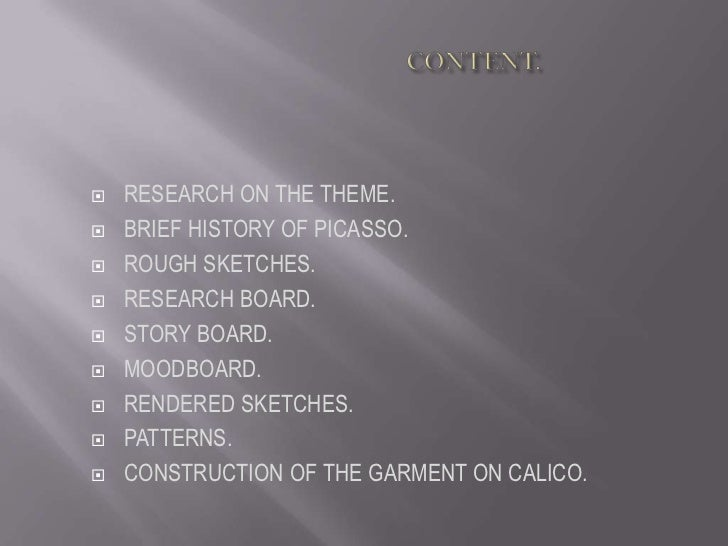 CONTENT.<br />RESEARCH ON THE THEME.<br />BRIEF HISTORY OF PICASSO.<br />ROU...