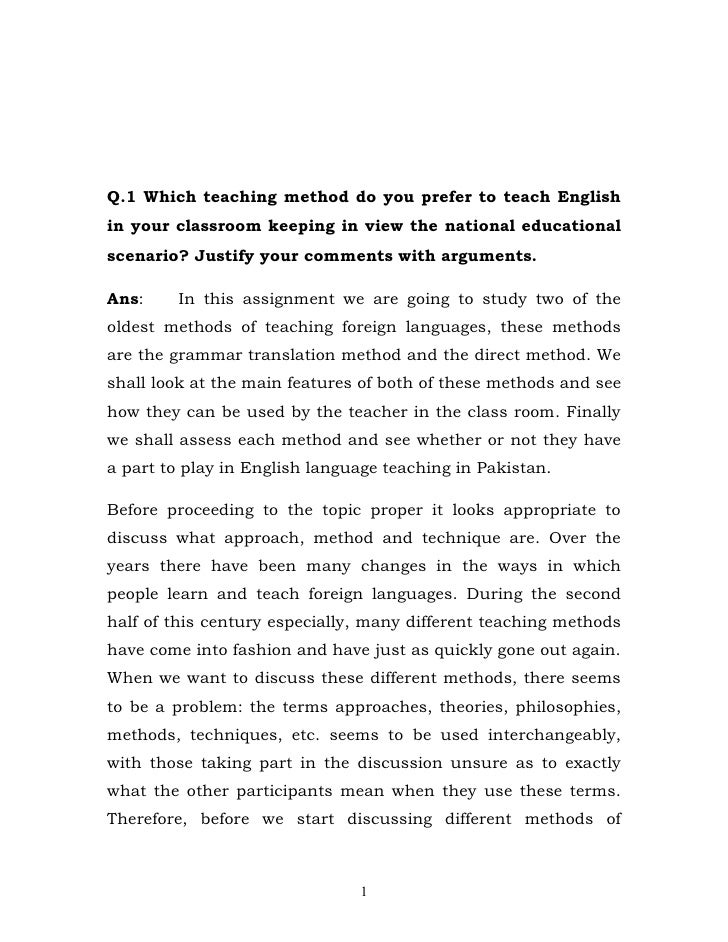 Q.1 Which teaching method do you prefer to teach English in your classroom keeping in view the national educational scenar...