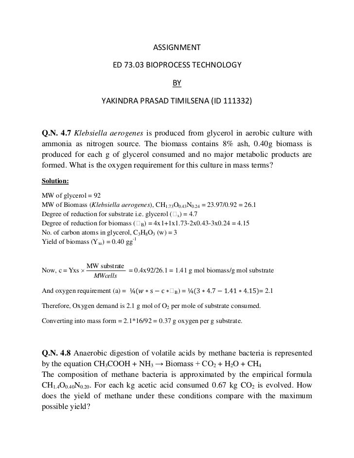 ASSIGNMENT                        ED 73.03 BIOPROCESS TECHNOLOGY                                             BY           ...