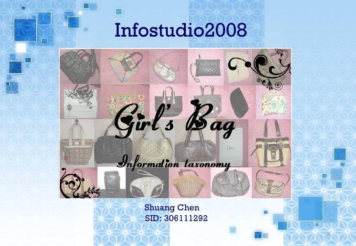 Infostudio2008 Shuang Chen    SID: 306111292