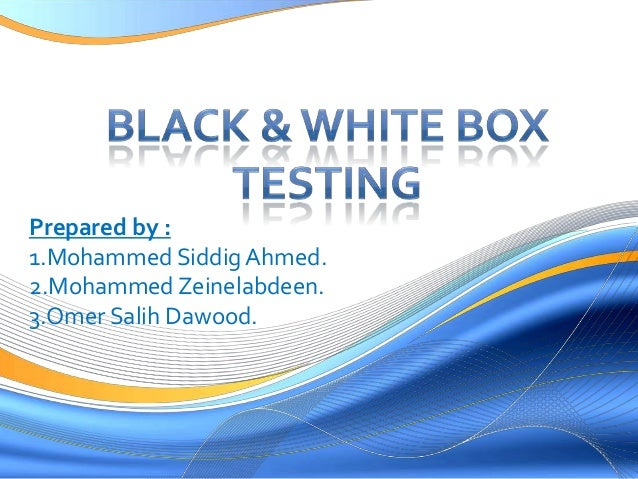 Black & White Box testing