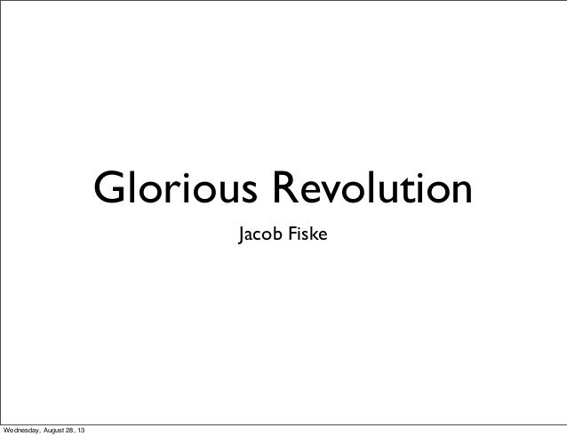 Assignment 1.4 the glorious revolution