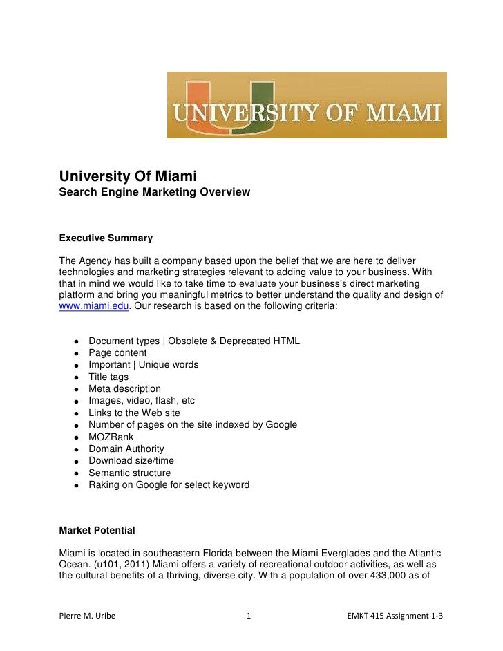 University Of Miami<br />Search Engine Marketing Overview<br />Executive Summary<br />The Agency has built a company based...