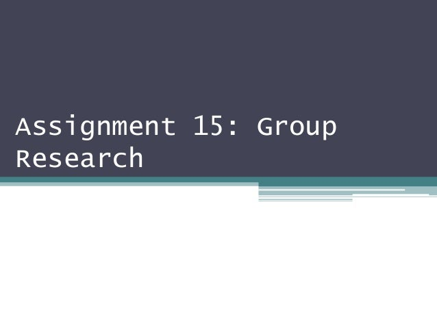 Assignment 15: GroupResearch