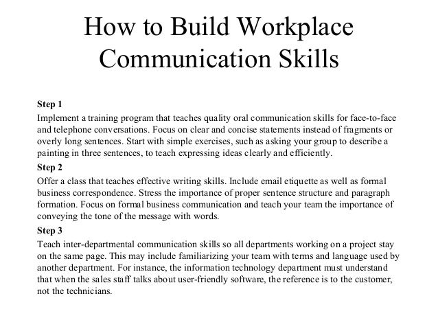 developing english communication and understanding skills Importance of communication skills strong communication skills are essential in all aspects of life as leaders, co-workers, team members, and in the multiple roles we play both professionally and personally, communication is the key to success.